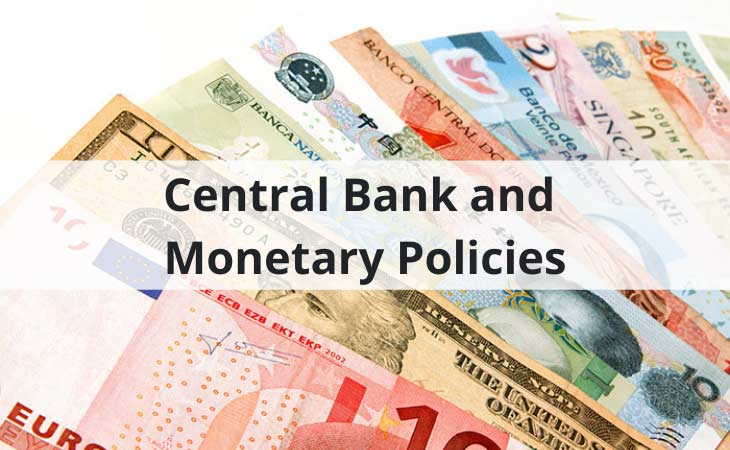 Central Bank and Monetary Policies