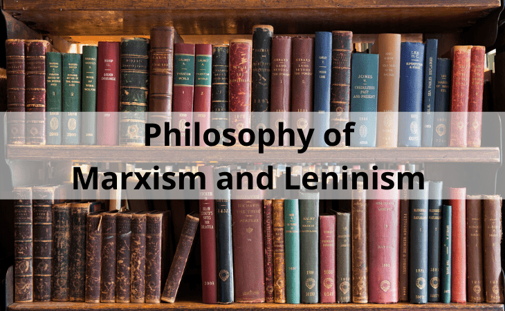 Philosophy of Marxism and Leninism