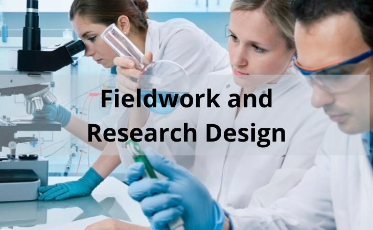 Fieldwork and Research Design