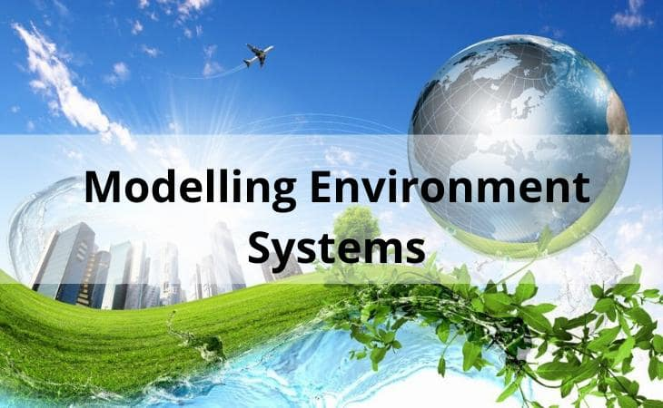 Modelling environmental systems