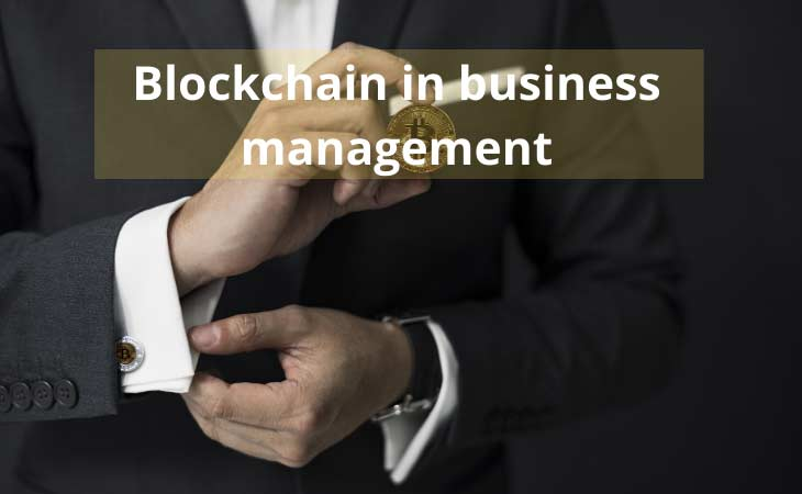 Blockchain in Business Management